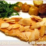 Easter 2007:  Trout with almonds and samphire