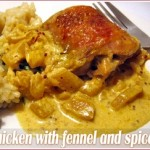 Chicken with fennel, spices and cream