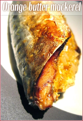 whole-mackerel-orange-butter