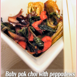 Baby pak choi and Peppadew stir-fry