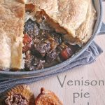 Venison pie (almost) like Mamma used to make