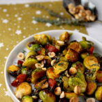 Roasted Brussels sprouts with chorizo & hazelnuts